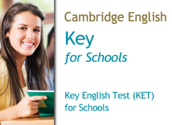 Cambridge Key English Test (KET) for Schools – A2