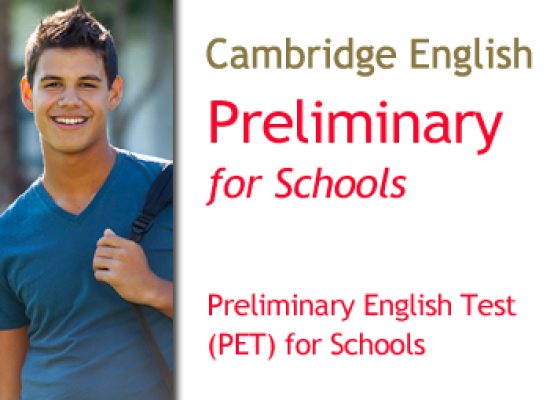 Cambridge Preliminary English Test (PET) for Schools – B1
