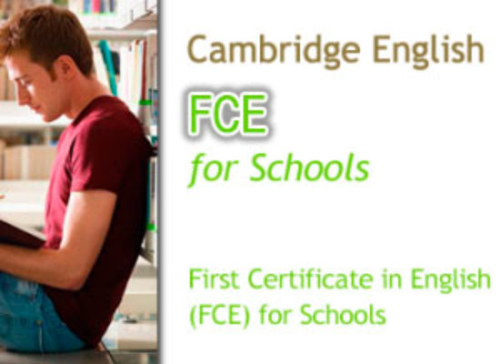Convocatorias Cambridge FCE for Schools (Nivel B2)
